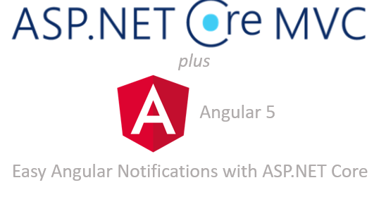 Easy Angular Notifications with ASP NET Core – try-catch-FAIL